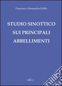 Studio sinottico sui principali abbellimenti libro di Grillo Francesco A.