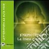 La linea d'ombra. Con e-text. Audiolibro. CD Audio formato MP3. Ediz. integrale libro