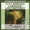L'amante di Lady Chatterley. Audiolibro. Formato digitale download MP3