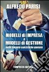Modelli di impresa e modelli di gestione nelle società calcistiche quotate libro