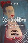 Cosmopolit@n. Racconti di integrazione, donne e colori