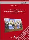 Le misure di prevenzione del terrorismo e dei traffici criminosi internazionali libro