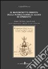 Il manoscritto inedito della nobile famiglia Aloisi di Avezzano. Strutture familiari e rapporti sociali nella Marsica fra Trecento e Settecento libro