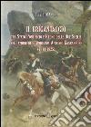 Il brigantaggio tra Stato Pontificio e Regno delle Due Sicilie nell'azione del capobanda Antonio Gasbarrone (1814-1825) libro