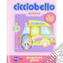 Cicciobello all'asilo libro