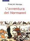 L'avventura dei normanni libro