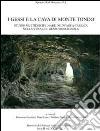 I gessi e la cava di Monte Tondo. Studio multidisciplinare di un'area nella vena del gesso Romagnola