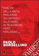 Paolo Borsellino. L'agenda rossa libro