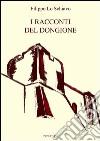 I racconti del Dongione libro