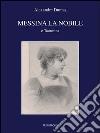 Messina la nobile e Taormina libro