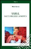 Sabel. Salute bellezza longevità libro