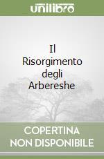 Il Risorgimento degli Arbereshe