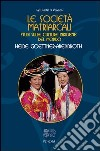 Le società matriarcali. Studi sulle culture indigene del mondo libro