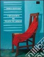 I Quaderni di Plaza de Armas