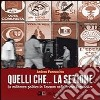 Quelli che... la sezione. La militanza politica in Toscana nella prima Repubblica libro