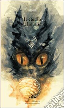 Il gergo delle noci libro di Alvisi Daniela