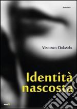 Identità nascosta libro
