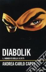 Diabolik. Il momento della verità