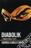 Diabolik. Il momento della verità libro