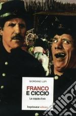 Franco e Ciccio. La coppia d'oro