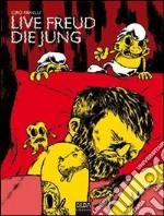 Live Freud die Jung libro