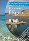 Rotta verso l'Egeo