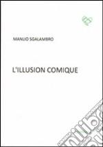 L'illusion comique libro