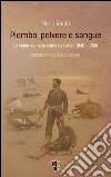 Piombo, polvere e sangue. La violenza nella storia del West, 1848-1900 libro