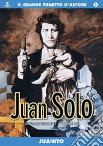 Juanito. Juan Solo (1) libro di Jodorowsky Alejandro - Bess Georges