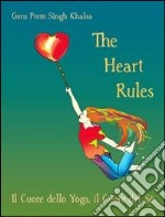 The heart rules libro