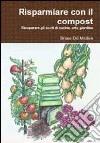 Risparmiare con il compost libro