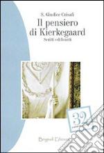 Il pensiero di Kierkegaard. Scritti edificanti libro