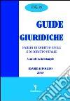 Guide giuridiche. Pareri di diritto civile e di diritto penale libro