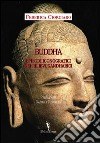 Buddha. Episodi iconografici nei rilievi Gandharici libro