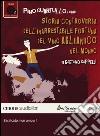 Storia controversa dell'inarrestabile fortuna del vino Aglianico nel mondo letto da Pino Quartullo. Audiolibro. CD Audio formato MP3 libro