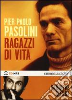Ragazzi di vita letto da Fabrizio Gifuni. Audiolibro. CD Audio formato MP3 libro