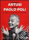 La scienza in cucina e l'arte di mangiar bene letto da Paolo Poli. Audiolibro. CD Audio formato MP3. Ediz. integrale  di Artusi Pellegrino