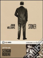 Stoner letto da Sergio Rubini. Audiolibro. CD Audio formato MP3 libro