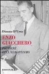 Enzo Giacchero. Pioniere dell'europeismo libro