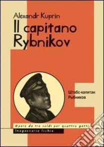 Il capitano Rybnikov libro di Kuprin Aleksandr I.