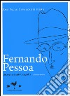 Fernando Pessoa. Una quasi autobiografia libro