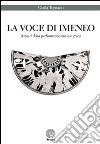 La voce di Imeneo. Aspetti della performance nuziale greca libro