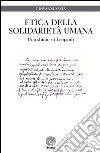 Etica della solidarietà umana. Uno studio su Leopardi libro
