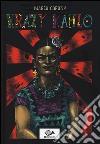 Krazy Kahlo. Una biografia surreale libro