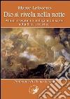 Dio si rivela nella notte. Analisi esegetica e teologica dei sogni nella Sacra Scrittura libro