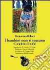 I bambini non si toccano (complotto di mafia) libro
