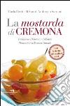 La mostarda di Cremona libro