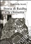 Storia di Raidha e la chiesetta libro