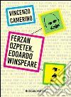 Ferzan Ozpetek, Edoardo Winspeare libro