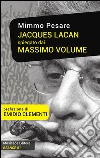 Jacques Lacan spiegato dai Massimo Volume libro
